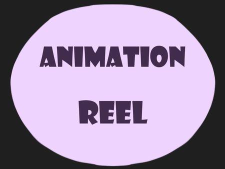 Reel Animation