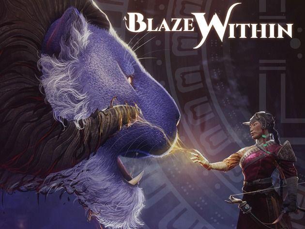 A BLAZE WITHIN
