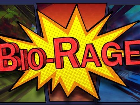 Bio-Rage