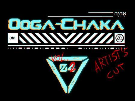 Ooga-Chaka Artist's Cut