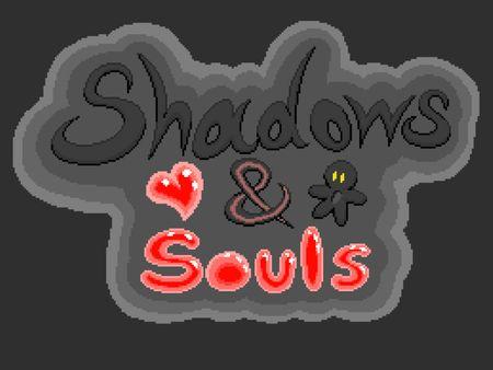 Shadows & Souls [Demo]