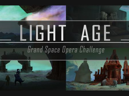 Light Age: Grand Space Opera Challenge