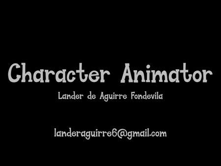 3D Animation reel Lander de Aguirre Fondevila