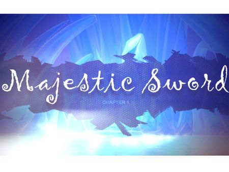 Majestic Sword : Chapter 1