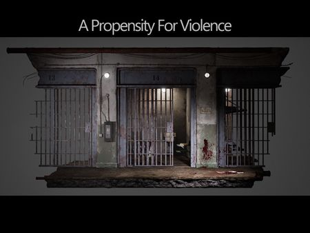 A Propensity For Violence