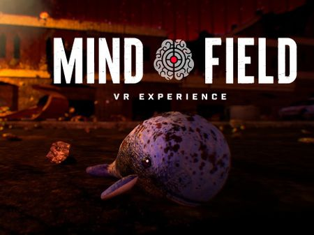 MINDFIELD  -  VR EXPERIENCE