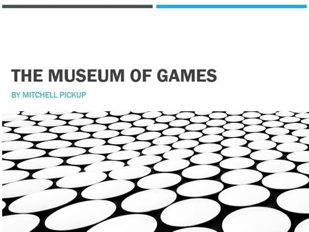 The Museum of Games