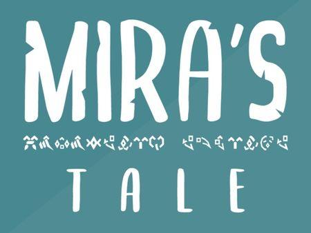 Mira's Tale