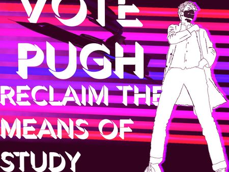 Vote Pugh Student Union Campaign