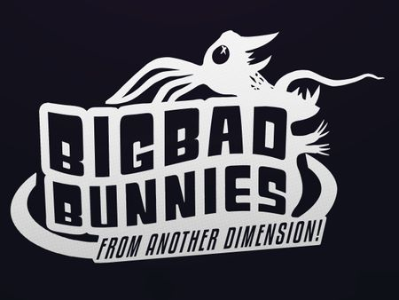 Big Bad Bunnies From Another Dimension