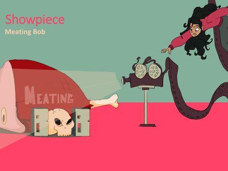 Meating Bob