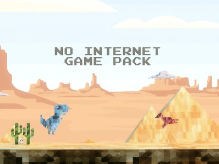 No Internet Game pack