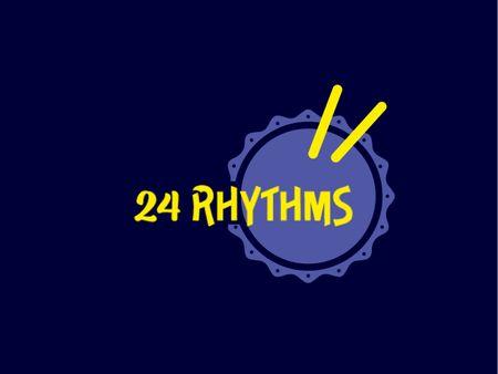 24 Rythms