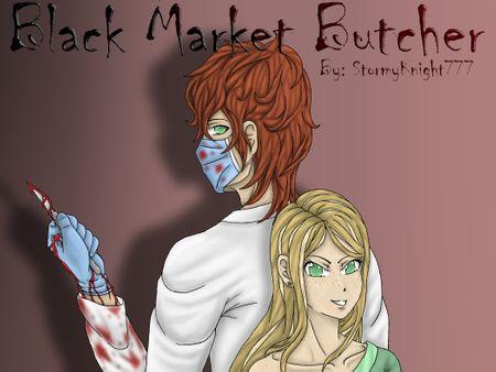 Black Market Butcher Story Cover