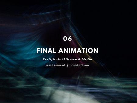Final Animation  Pt.6