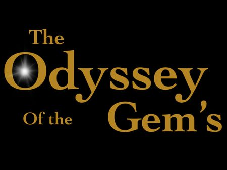 Book 2 Collecting the Gems ] The Odyssey Of the Gem's  Series