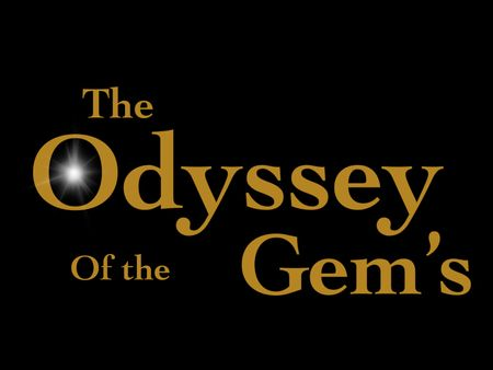 Book 1 The Beginning ] The Odyssey of the Gems Series
