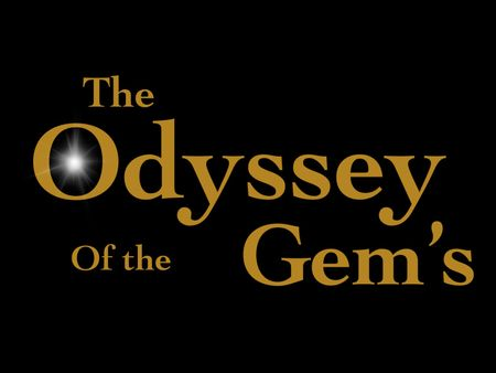 Book 3 Things go wrong ] The Odyssey Of the Gem's  Series