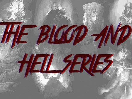 The Blood and Hell series