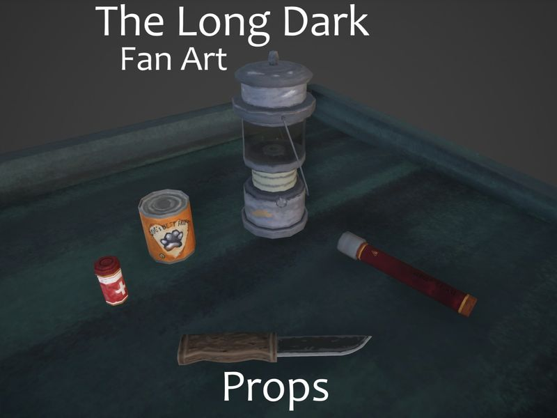 Fan Art | The Long Dark | Props
