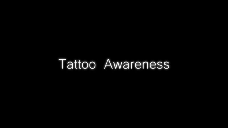 Tattoo Awareness