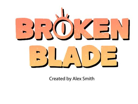 Broken Blade - Animatic Pitch