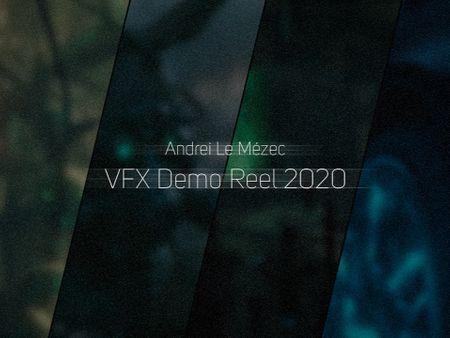 VFX Demo Reel  - Andrei Le Mézec
