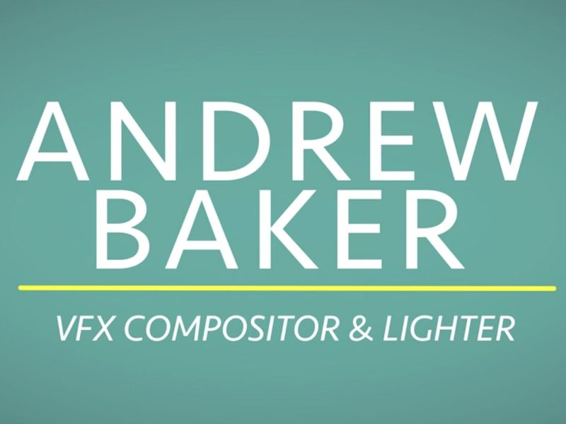Andrew Baker VFX - Digital Compositing Showreel