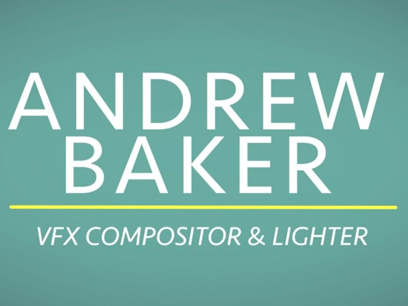 Andrew Baker - VFX Digital Compositing