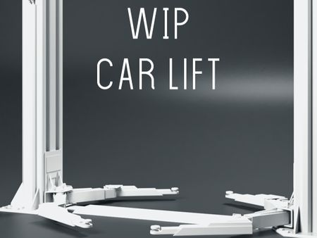 Car lift -WIP