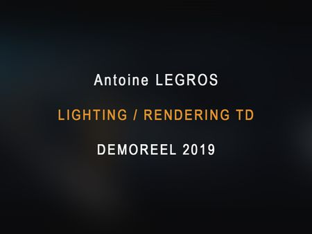 Antoine Legros - Demoreel 2019