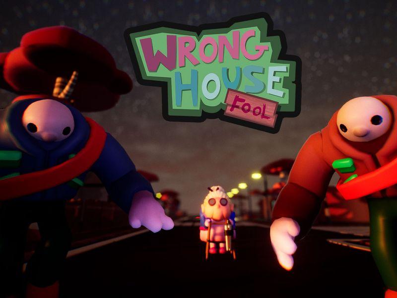 Wrong house, FOOL!