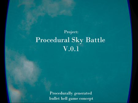Project: Procedural Sky Battle V.0.1