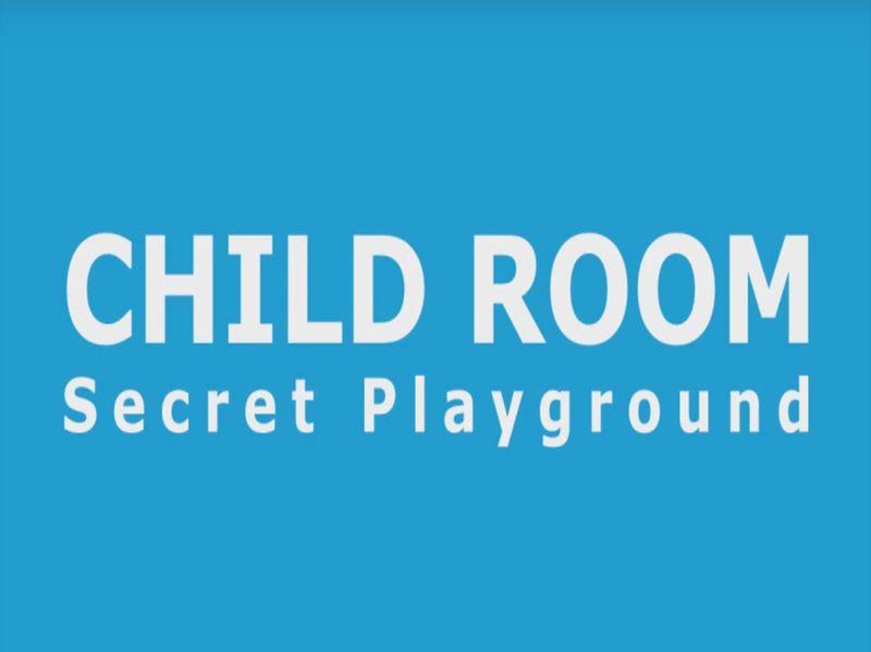Child Room - Secret Playgrounds