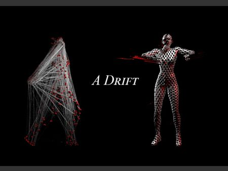 A Drift - Motion Capture Project