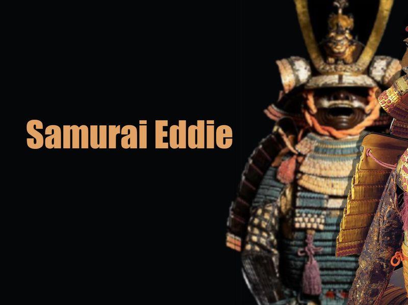 Samurai  Eddie