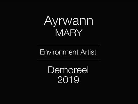 Ayrwann MARY - Demoreel 2019