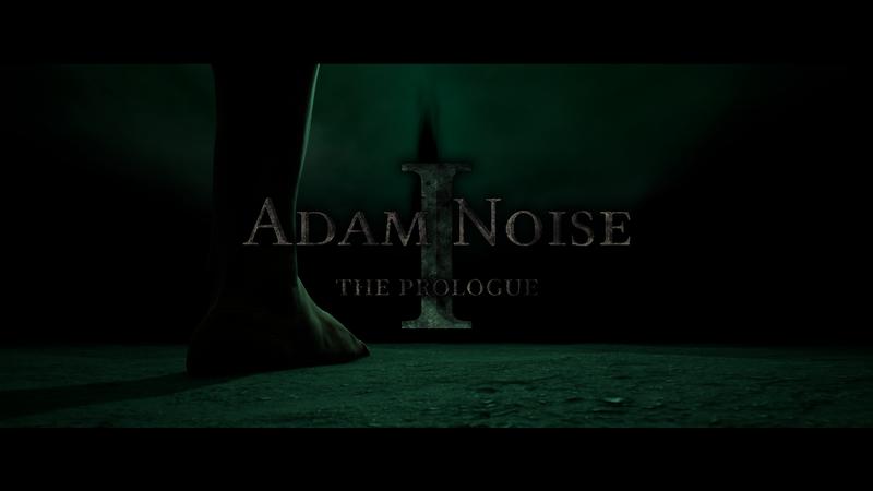Adam Noise: The Prologue - Teaser Trailer