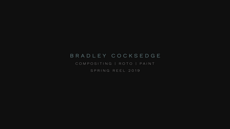 Bradley Cocksedge - VFX Compositing Showreel - Spring 2019