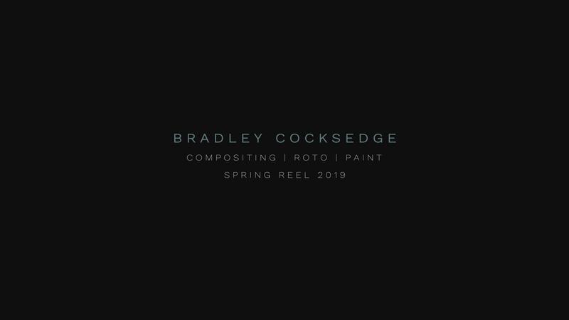 Bradley Cocksedge - VFX Compositing Showreel - Spring 2019