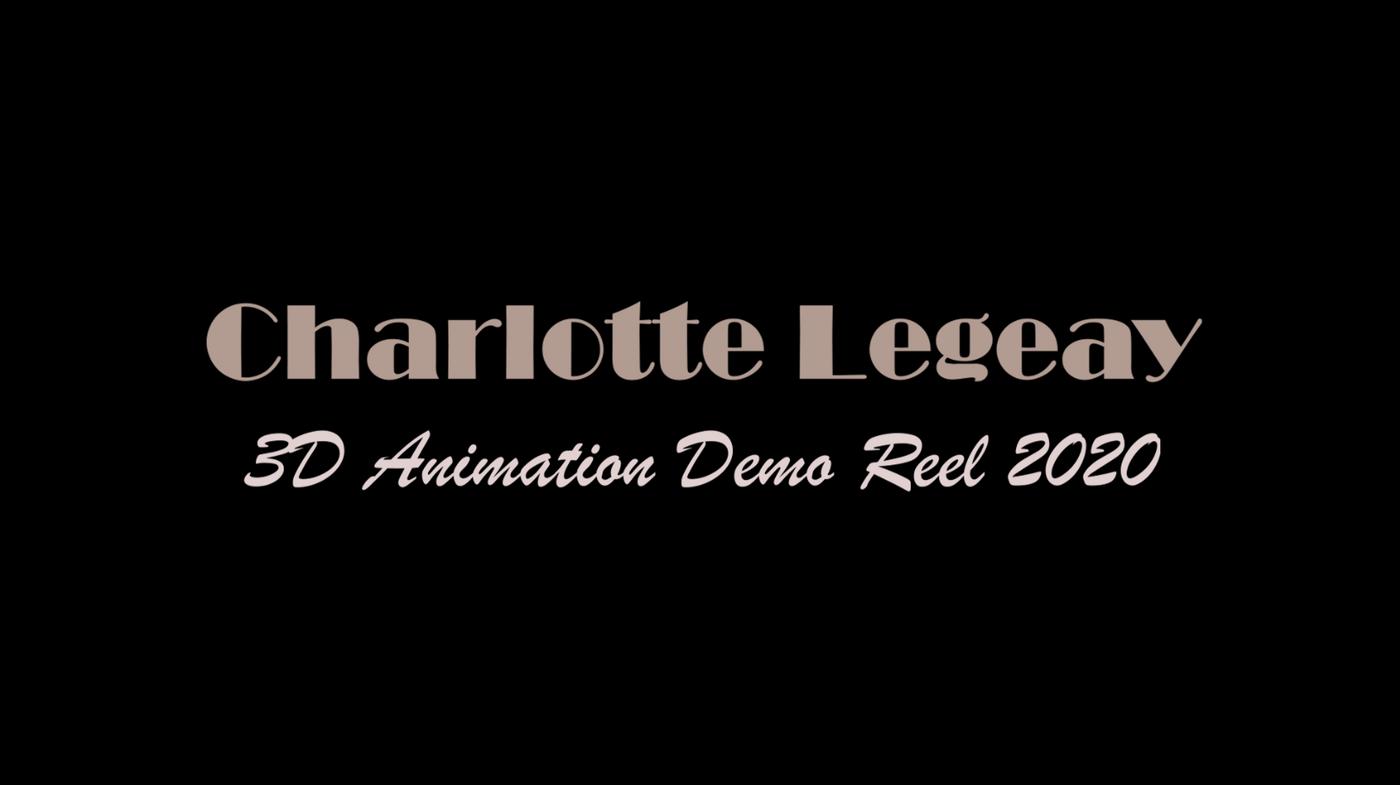 Charlotte LEGEAY | Animation Demo Reel 2020