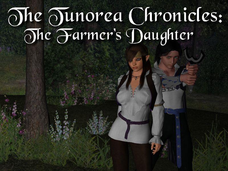 The Tunorea Chronicles: The Farmer's Daughter