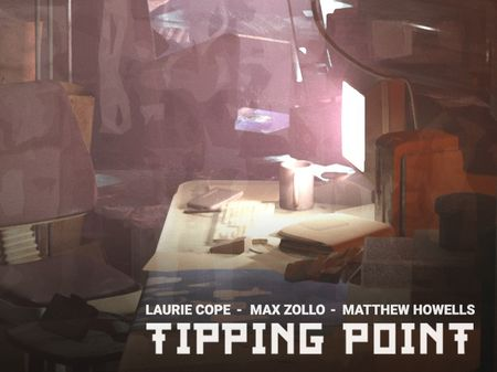 TIPPING POINT (Work in Progress)