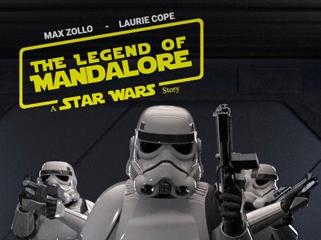 THE LEGEND OF MANDALORE a STAR WARS Story Fan-Film