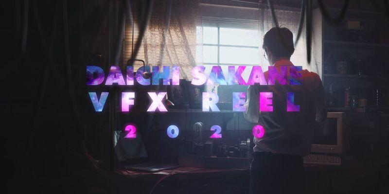 Daichi Sakane VFX Reel 2020