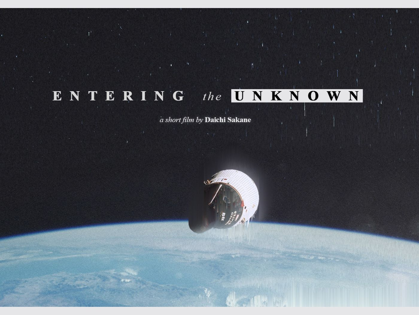 Entering the Unknown