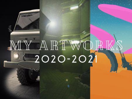 My artworks 2020-2021