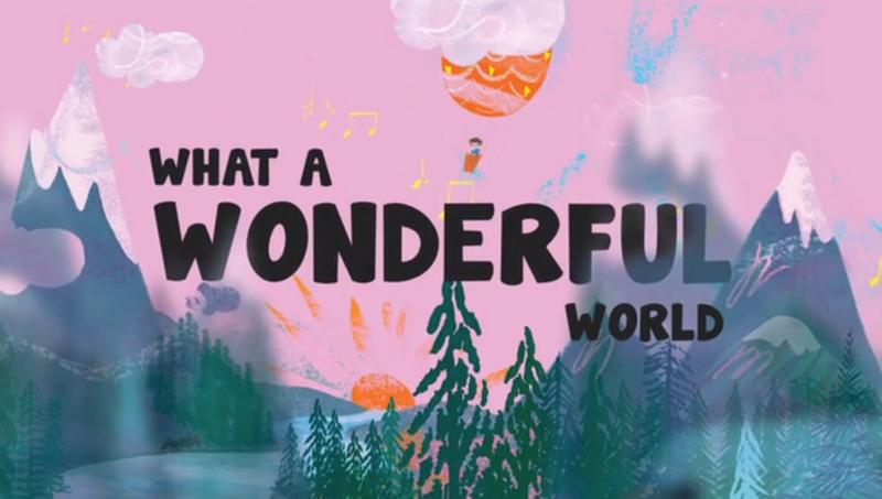 What a Wonderful World - #StayAtHome version