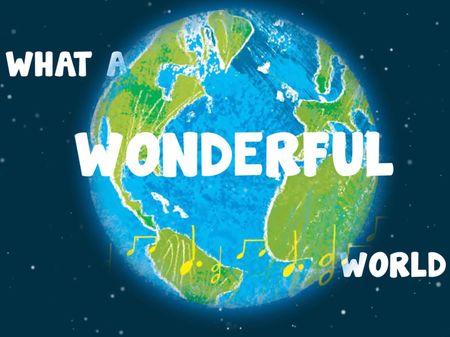 What A Wonderful World - Tim Hopgood