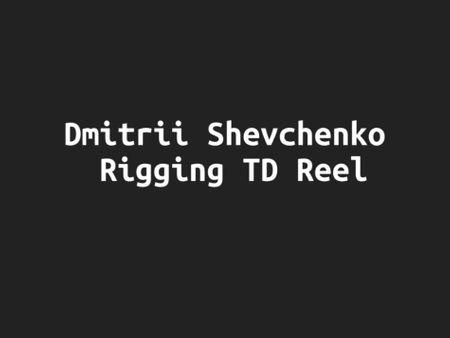 Rigging TD showreel 2020